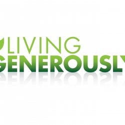 Living With Generous Hearts