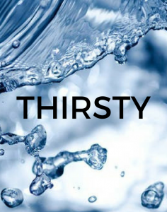 Thirsty Series