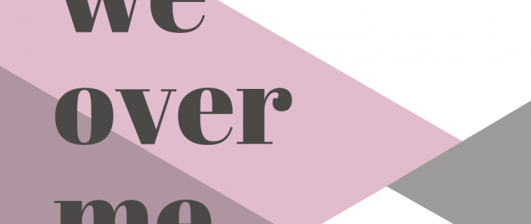 We Over Me Series   Sept 8 – Nov 3, 2019