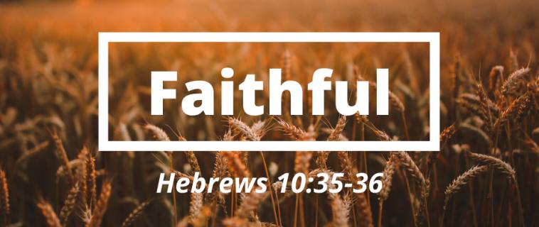 Faithful Series   Nov 10-17, 2019